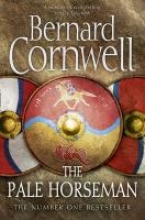 Cornwell, Bernard The Warrior Chronicles 02. The Pale Horseman