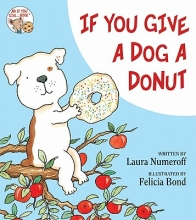 Numeroff, Laura Joffe If You Give a Dog a Donut
