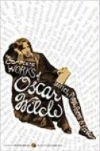 Wilde, Oscar The Complete Works of Oscar Wilde