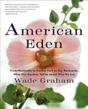 Graham, Wade American Eden