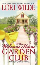 Wilde, Lori The Welcome Home Garden Club