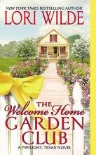Wilde, Lori The Welcome Home Garden Club