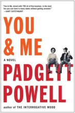 Powell, Padgett You & Me