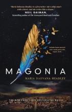 Maria Dahvana Headley Magonia