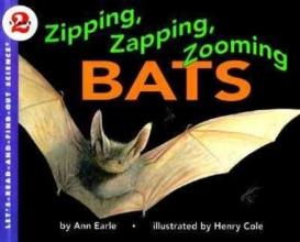Earle, Ann Zipping, Zapping, Zooming Bats