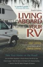 Groene, Janet,   Groene, Gordon Living Aboard Your RV