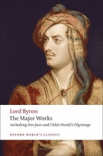Lord George Gordon Byron,   Jerome J. McGann Lord Byron - The Major Works