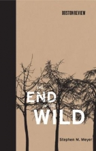 Meyer, Stephen M. The End of the Wild