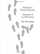 Bostridge, Ian Schubert`s Winter Journey