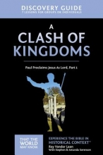 Ray Vander Laan A Clash of Kingdoms Discovery Guide