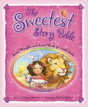 Stortz, Diane The Sweetest Story Bible