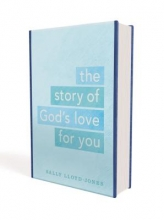 Lloyd-Jones, Sally The Story of God`s Love for You