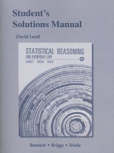 Dave Lund,   Jeffrey O. Bennett,   William L. Briggs,   Mario F. Triola Student`s Solutions Manual for Statistical Reasoning for Everyday Life
