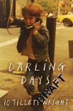 Tillett Wright, iO Darling Days