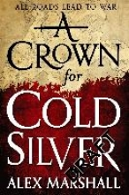 Marshall, Alex A Crown for Cold Silver