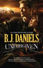 Daniels, B. J. Unforgiven
