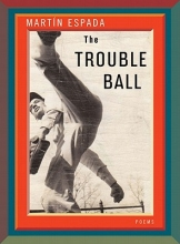 Espada, Martin The Trouble Ball