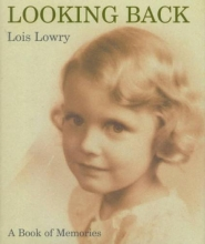 Lowry, Lois Looking Back