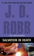 Robb, J. D. Salvation in Death