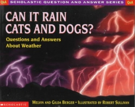 Berger, Melvin Can It Rain Cats and Dogs?