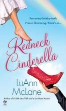 McLane, Luann Redneck Cinderella