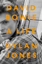 Dylan,Jones David Bowie a Life