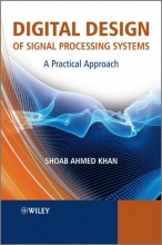 Khan, Shoab Ahmed Digital Design of Signal Processing Systems