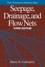 Cedergren, Harry R. Seepage, Drainage, and Flow Nets