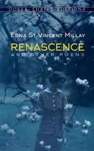 Millay, Edna St Vincent Renascence and Other Poems