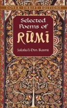 Rumi, Jalalu`l-Din Selected Poems of Rumi