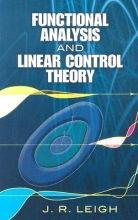 Leigh, J. R. Functional Analysis and Linear Control Theory