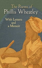 Wheatley, Phillis The Poems of Phillis Wheatley