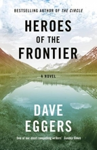 Dave,Eggers Heroes of the Frontier