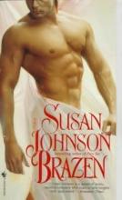 Johnson, Susan Brazen