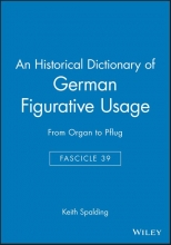 Keith Spalding An Historical Dictionary of German Figurative Usage, Fascicle 39