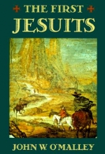 John W. O`Malley The First Jesuits