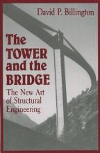 David P. Billington The Tower and the Bridge