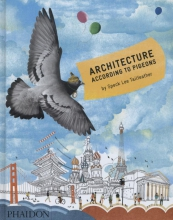 Speck Lee Tailfeather, Architecture According to Pigeons
