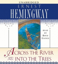 Hemingway, Ernest Across the River and Into the Trees
