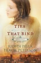 Pella, Judith,   Peterson, Tracie Ties That Bind