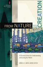 Norman Wirzba,   James Smith From Nature to Creation