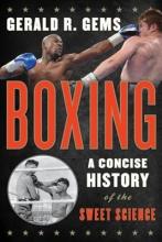 Gems, Gerald R. Boxing