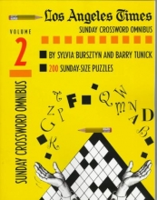 Bursztyn, Sylvia,   Tunick, Barry Los Angeles Times Sunday Crosswords Omnibus
