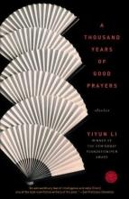 Li, Yiyun A Thousand Years of Good Prayers