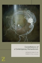 Constellations of a Contemporary Romanticism