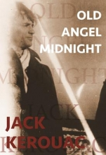 Kerouac, Jack Old Angel Midnight