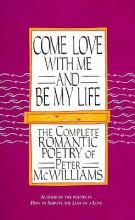 McWilliams, Peter Come Love with Me and Be My Life