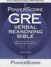 Wood, Victoria The Powerscore GRE Verbal Reasoning Bible