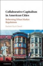 Dyal-chand, Rashmi Collaborative Capitalism in American Cities
