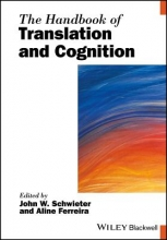 The Handbook of Translation and Cognition